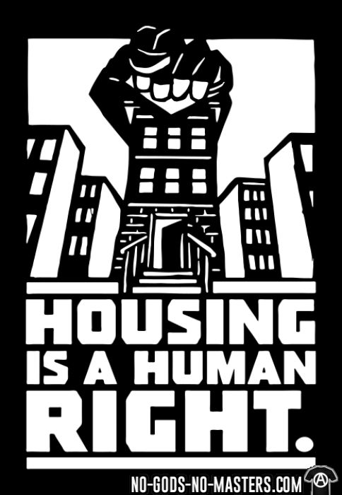 Housing is a human right - T-shirt Militant