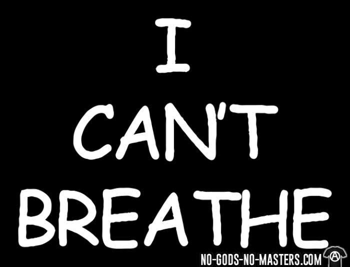 I Can't Breathe - T-shirt ACAB anti-violence-policiere