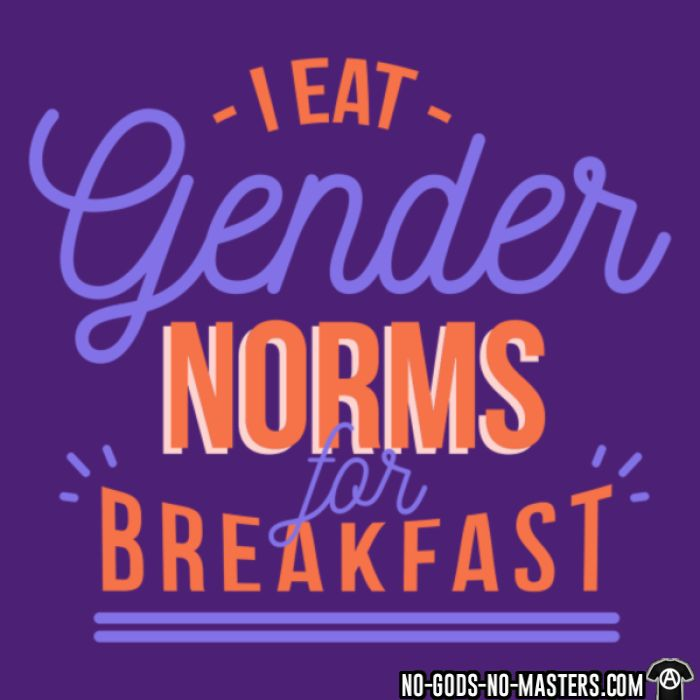 I eat gender norms for breakfast - LGBTQ+ T-shirt