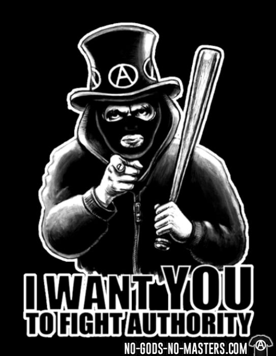 I want you to fight authority - T-shirt Militant