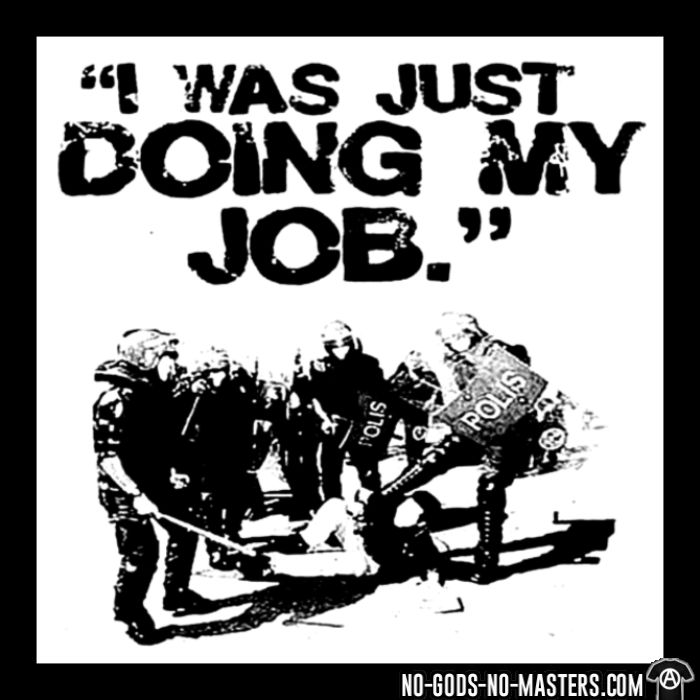 I was just doing my job - T-shirt ACAB anti-flic