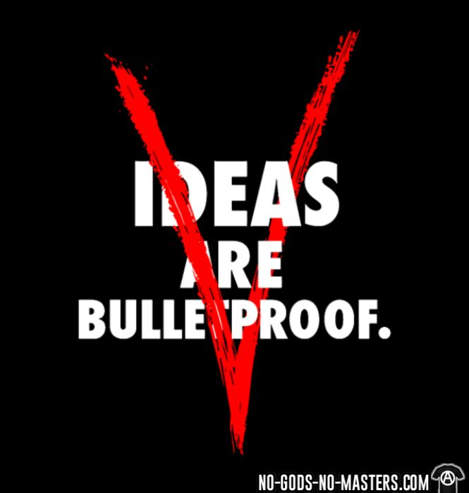Ideas are bulletproof - V - T-shirt Anonymous