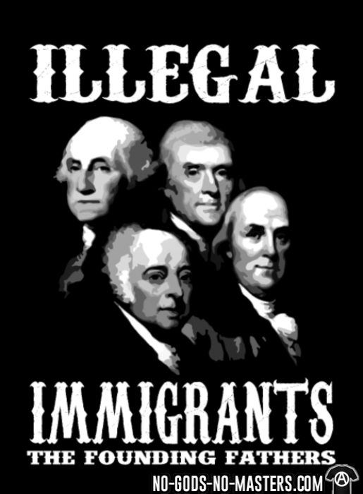 Illegal immigrants: the founding fathers - Sweat zippé humour engagé