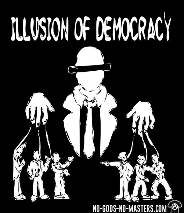 Illusion of democracy - T-shirt Militant
