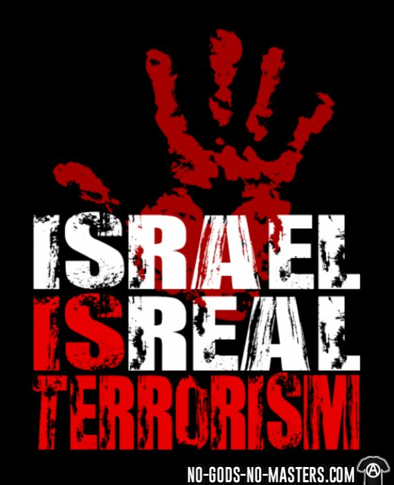 Israel is real terrorism - T-shirt anti-guerre