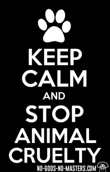 Keep calm and stop animal cruelty - T-shirt véganes et libération animale