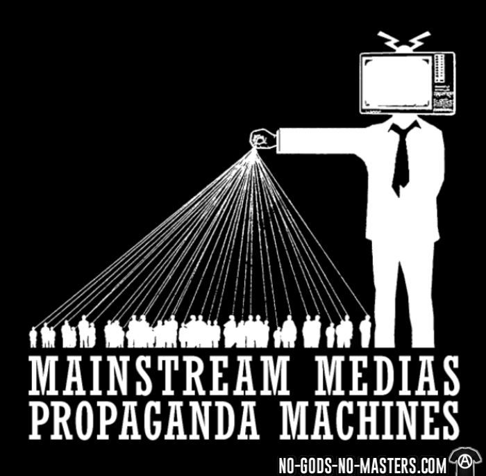 Mainstream medias propaganda machines - T-shirt Militant