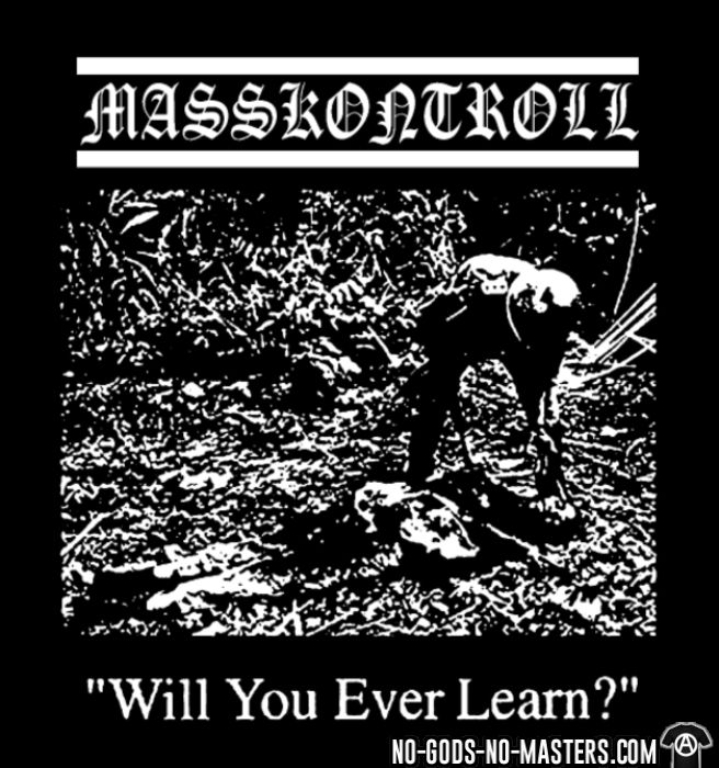 Masskontroll - Will you ever learn? - T-shirt Band Merch