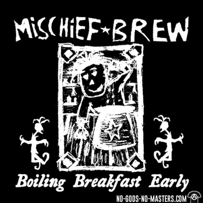 Mischief Brew - Boiling breakfast early - T-shirt Band Merch