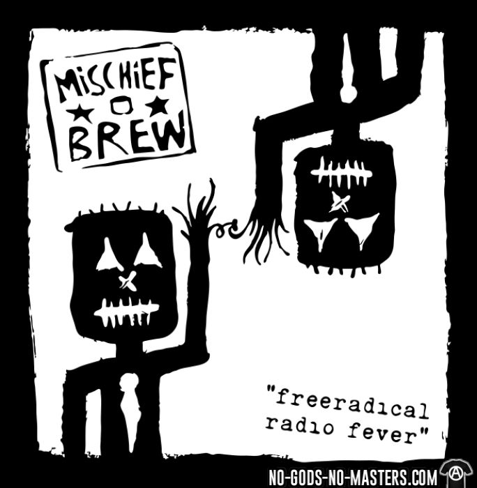 Mischief Brew - Freeradical radio fever - T-shirt produit localement Band Merch