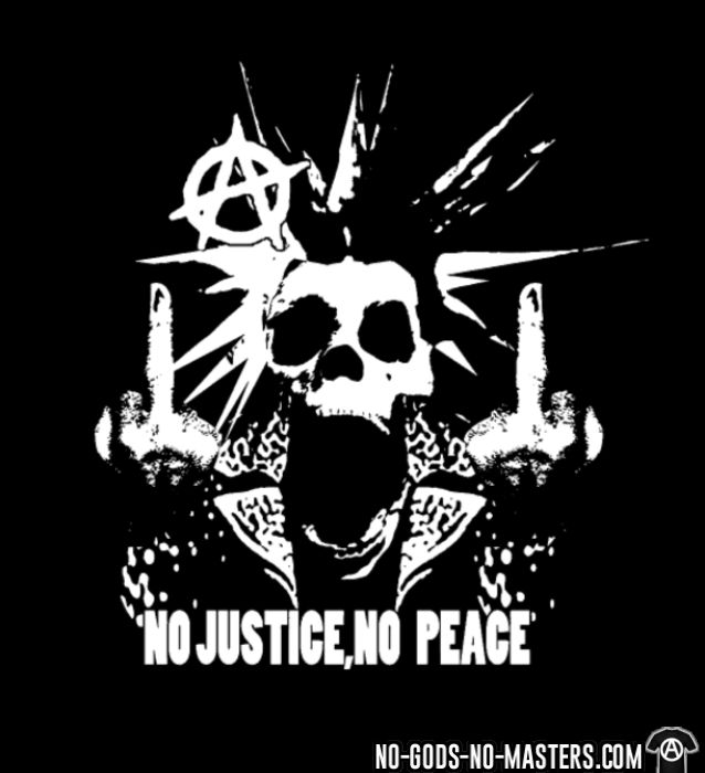 No justice, no peace  - T-shirt Punk