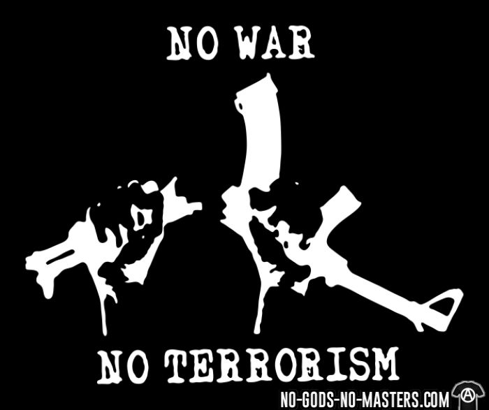 No war no terrorism  - T-shirt anti-guerre