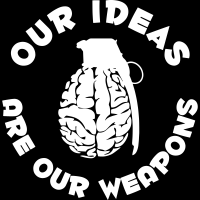 Our ideas are our weapons - T-shirt Militant