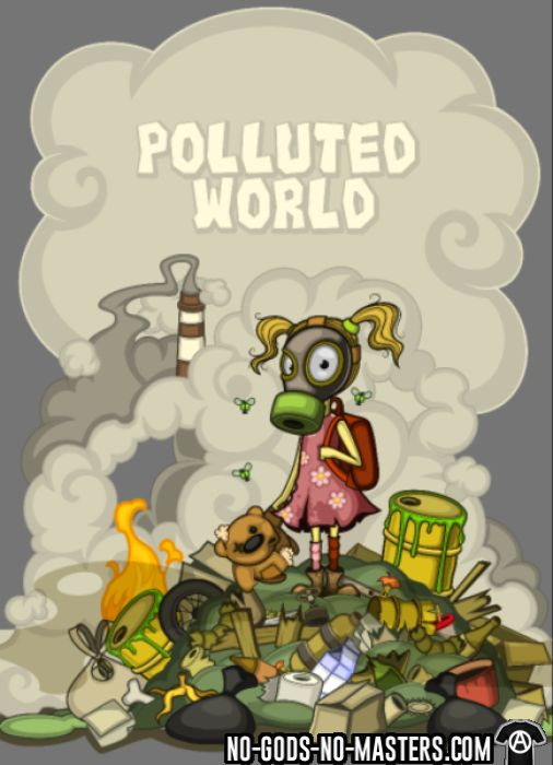 Polluted world - T-shirt Environnementaliste