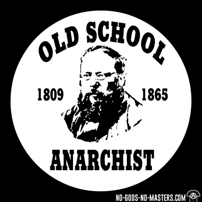 PROUDHON - Old school anarchist 1809-1865 - T-shirt Militant