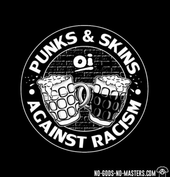 Punks & Skins against racism - Oi! - T-shirt Skinhead
