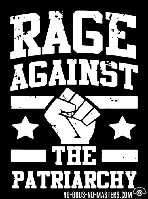 Rage against the patriarchy - T-shirt Féministe