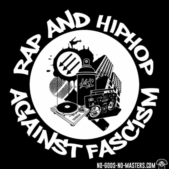 Rap and HipHop against fascism - T-shirt Anti-Fasciste