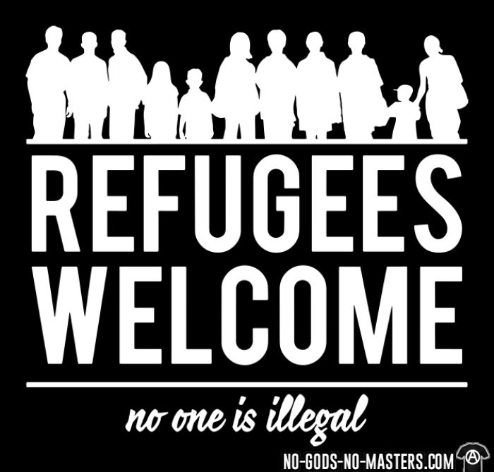Refugees welcome - no one is illegal - T-shirt anti-guerre