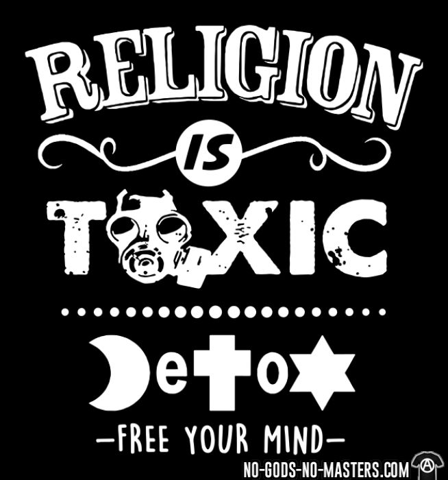 Religion is toxic - Detox free your mind - T-shirt Athé