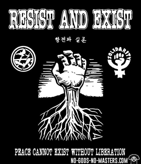 Resist And Exist - Peace cannot exist without liberation - T-shirt Band Merch