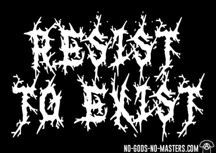 Resist to exist - T-shirt Punk