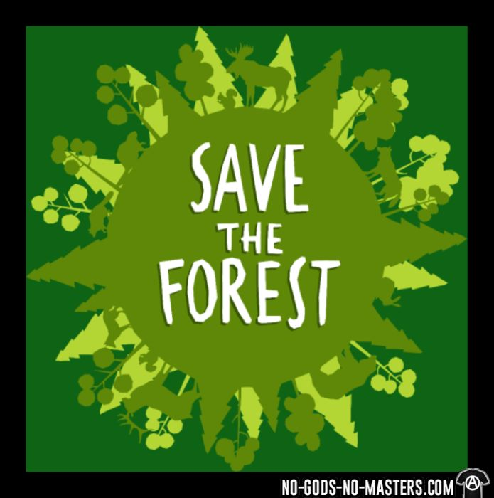 Save the forest - T-shirt Environnementaliste
