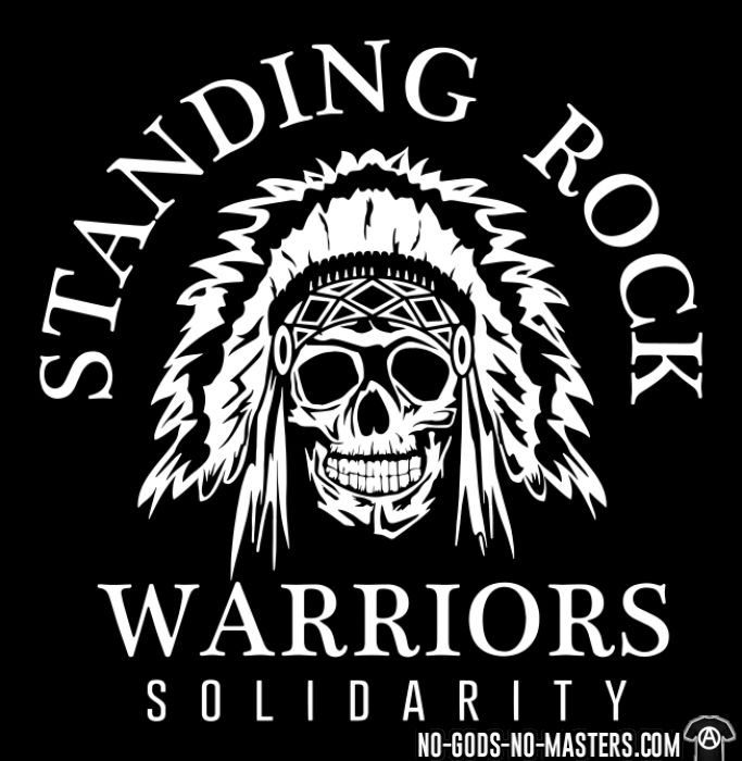 Standing rock warriors solidarity - T-shirt Militant