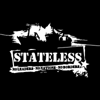 Stateless no leaders no nations no borders - T-shirt Militant