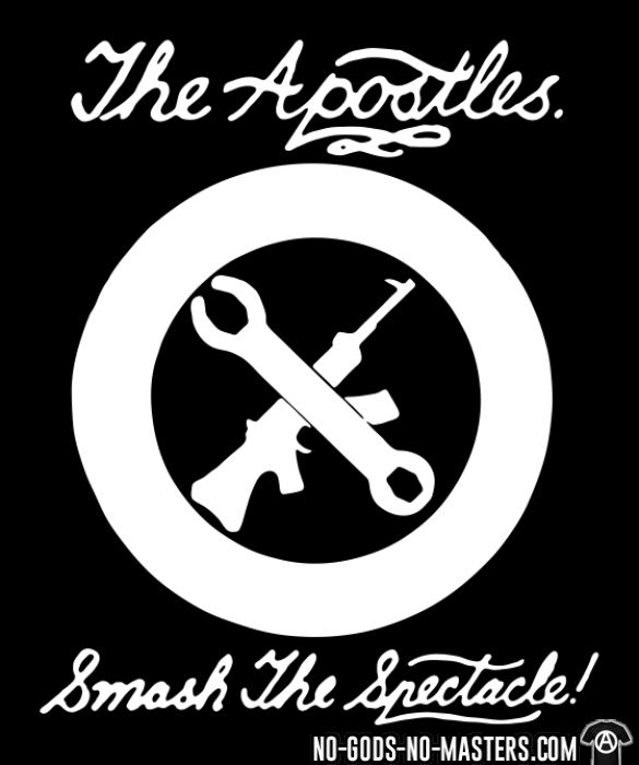 The Apostles - Smash the spectacle! - T-shirt Band Merch