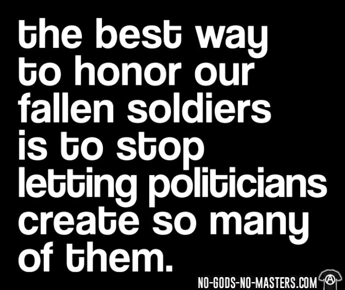 The best way to honor our fallen soldiers is to stop letting politicians create so many of them - T-shirt anti-guerre