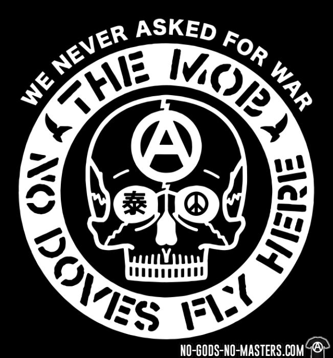 The Mob - No doves fly here / We never asked for war - T-shirt Band Merch