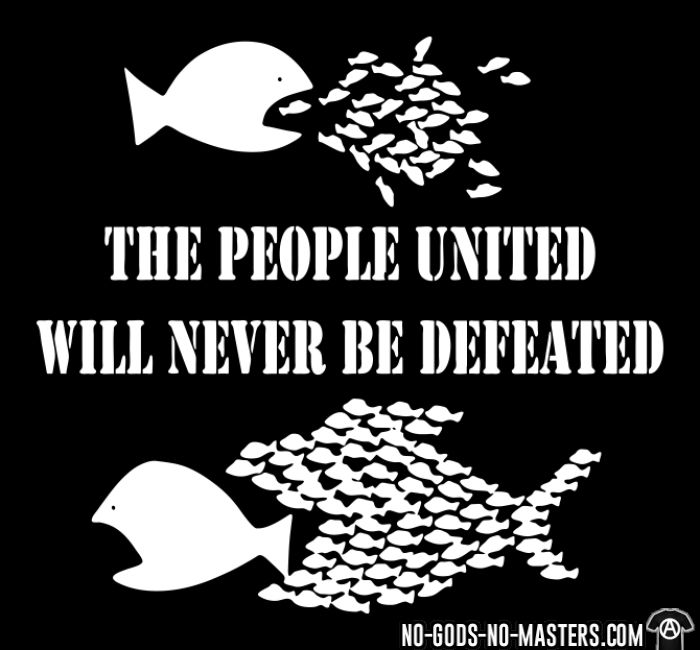 The people united will never be defeated - T-shirt Militant