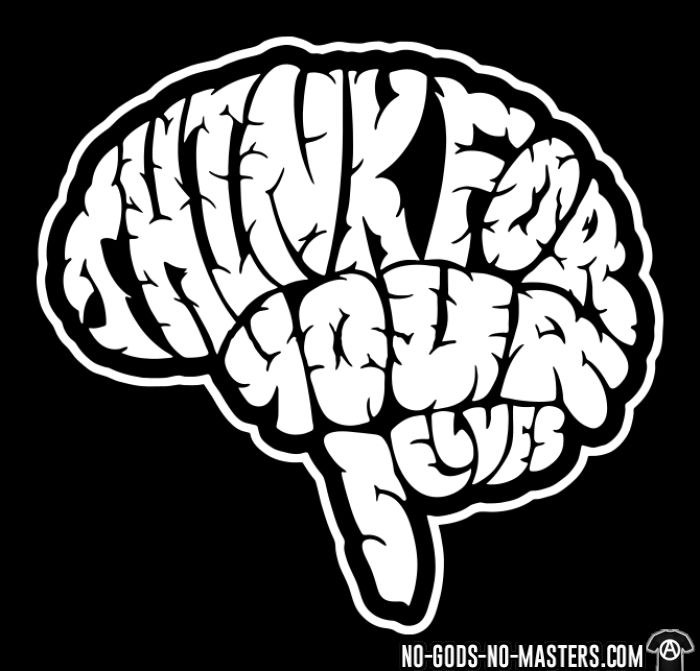 Think for yourselves - T-shirt Militant