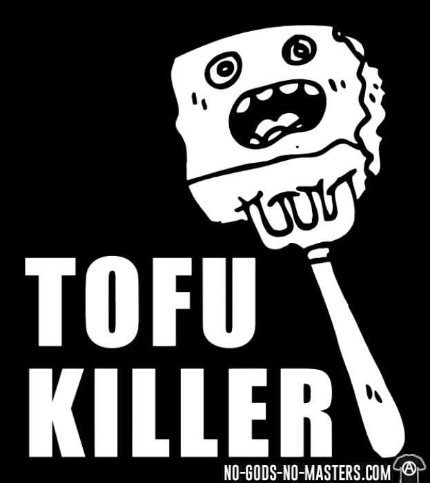 Tofu killer - T-shirt véganes et libération animale