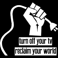 Turn of your tv, reclaim your world - T-shirt anti-système
