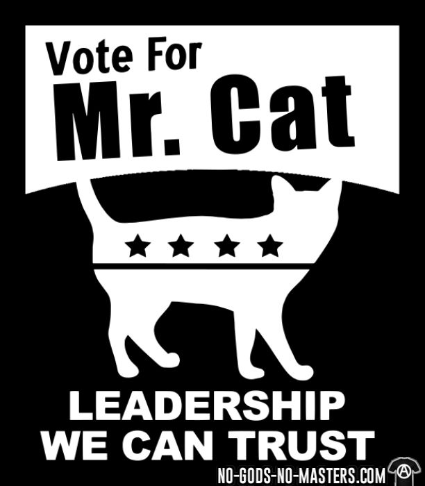 Vote for mr. cat - leadership we can trust - Sweat à capuche (Hoodie) humour engagé