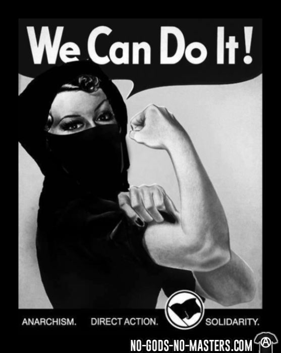 We can do it! anarchism - direct action - solidarity - T-shirt Féministe
