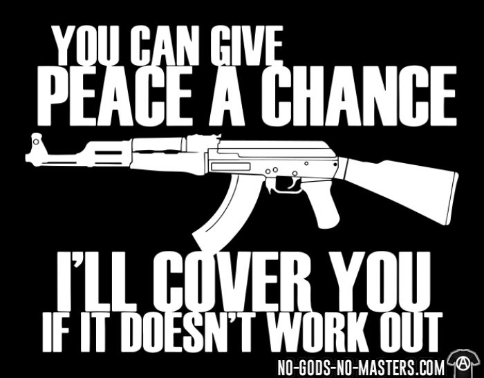 You can give peace a chance, i'll cover you if it doesn't work out - T-shirt humour engagé