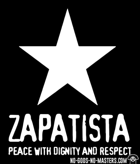 Zapatista. Peace with dignity and respect - T-shirt Zapatiste