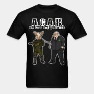 T-shirt A.C.A.B All Cops Are Bastards