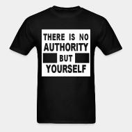 T-shirt There is no authority but yourself (CRASS)