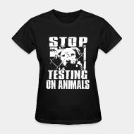 T-shirt féminin Stop testing on animals