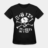 T-shirt féminin Eat the rich