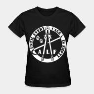T-shirt féminin ALF until every cage is empty