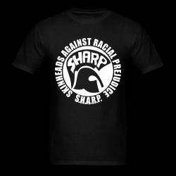 S.H.A.R.P. - Skinheads Against Racial Prejudice  Skinhead - Redskin - Oi! - Trojan - Rude boy - Skinhead reggae - SHARP - Skinheads Against Racial Prejudices - Redskinhead - Hooligans - Spirit of 69
