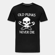T-shirt Xtra-Large Old punks never die