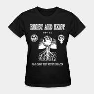T-shirt féminin Resist And Exist - Peace cannot exist without liberation