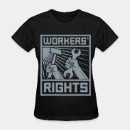 T-shirt féminin Workers' rights