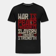 T-shirt Xtra-Large War is peace - Freedom is slavery and ignorance is strength (1984)